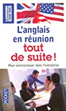 L'anglais en runion tout de suite ! - Langues pour tous
