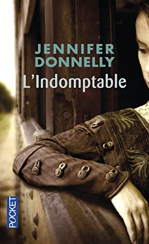 L'Indomptable par Jennifer DONNELLY
