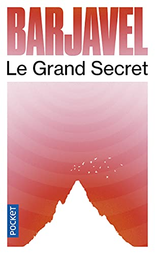 Le Grand Secret par René BARJAVEL