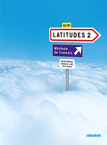 Latitudes 2 : Méthode de français A2/B1 (1CD audio)