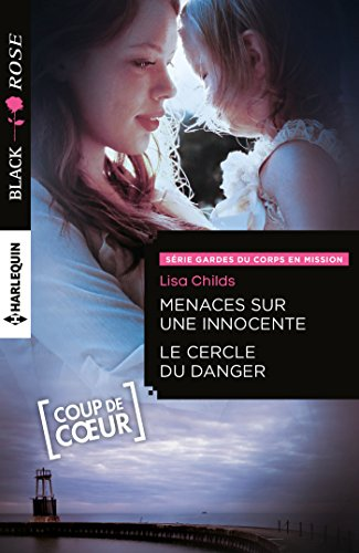 Menaces sur une innocente - Le cercle du danger par Lisa Childs