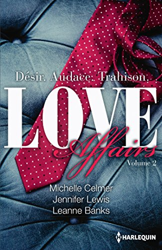 Love Affairs Tome 2: Love Affairs Tome 2 : Asher - Gavin - Brock par Michelle Celmer, Jennifer Lewis, Leanne Banks