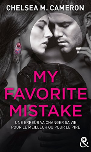 My Favorite Mistake: une romance New Adult captivante dans l'univers des campus