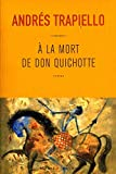 Couverture : A la mort de Don Quichotte