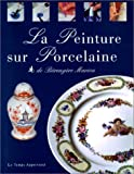 La Peinture sur porcelaine