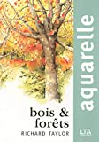 Aquarelle : Bois et for�ts