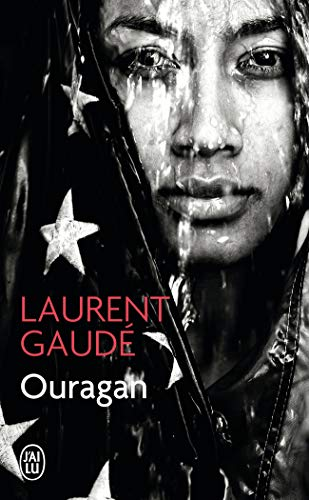 Ouragan par Laurent Gaudé
