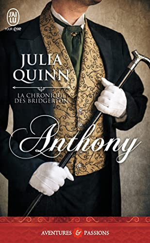 La chronique des Bridgerton, Tome 2 : Anthony