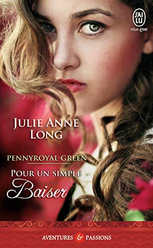 Pennyroyal Green, Tome 2 : Pour un simple baiser