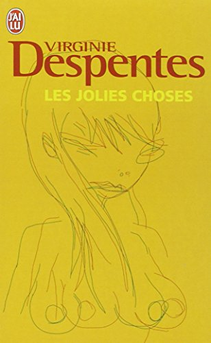 Les jolies choses par Virginie Despentes