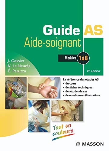 Guide AS Aide-soignant : Modules 1 à 8