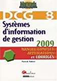 DCG 8 - Systemes d'Information de Gestion - Manuel et corrigs - Gualino 2009