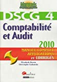 Comptabilit� et Audit 2009 : Manuel complet et applications corrig�s