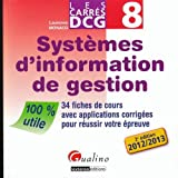 DCG 8 - Systmes d'information et de gestion - Les carrs - Gualino 2012