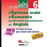 DSCG 6 - L'preuve d'oral d'conomie - Fiches de cours - Les carrs gualino 2013/2014