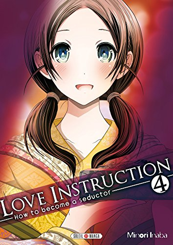Love instruction - How to become a seductor Vol.4