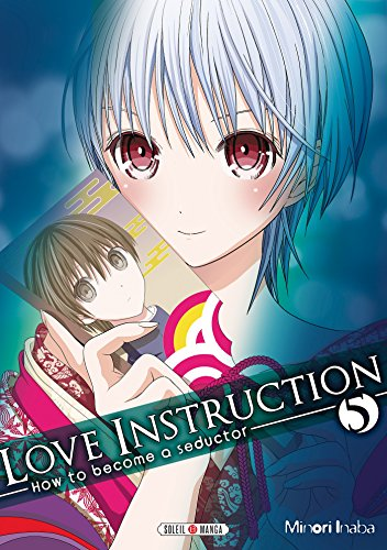 Love instruction - How to become a seductor Vol.5 par INABA Minori