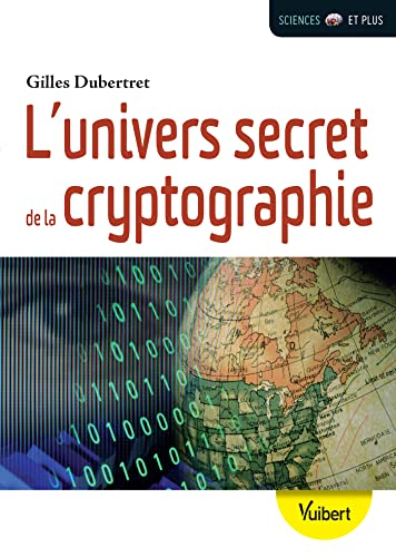 L'univers secret de la cryptographie