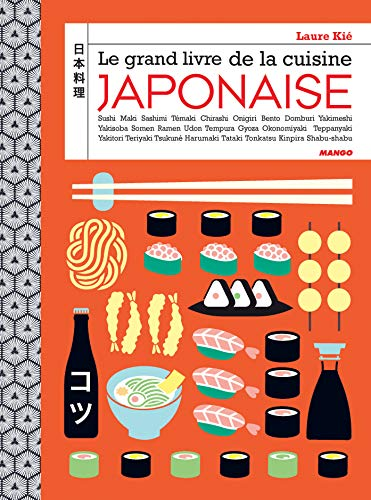 Le grand livre de la cuisine japonaise