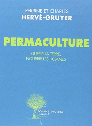 Permaculture par Charles Herve-Gruyer