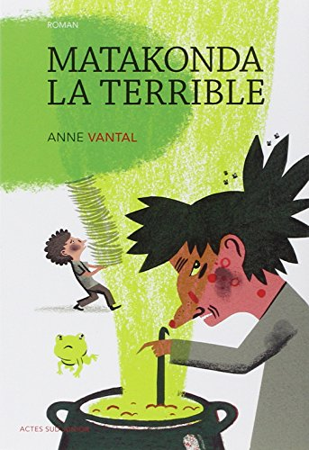 Matakonda la terrible par Anne Vantal