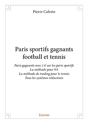 Paris sportifs gagnants football et tennis