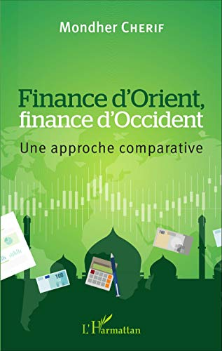 Finance d'Orient, finance d'Occident