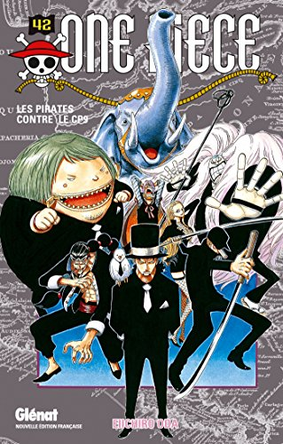 One Piece - Édition originale - Tome 42: Les pirates contre le CP9