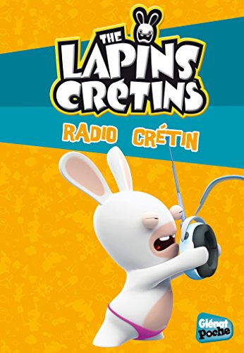 The Lapins crétins - Poche - Tome 12: Radio crétin