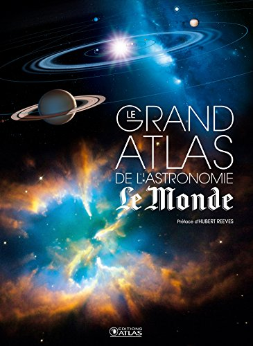 Le grand atlas de l'astronomie NE Le Monde par Collectif