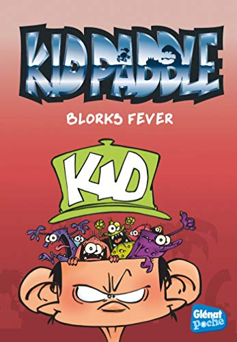 Kid Paddle - Poche - Tome 02: Blorks fever