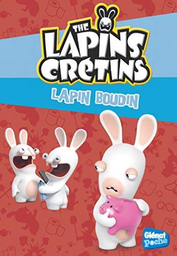 The Lapins crétins - Poche - Tome 19: Lapin boudin