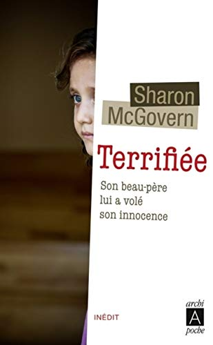 Terrifiée par Sharon McGovern