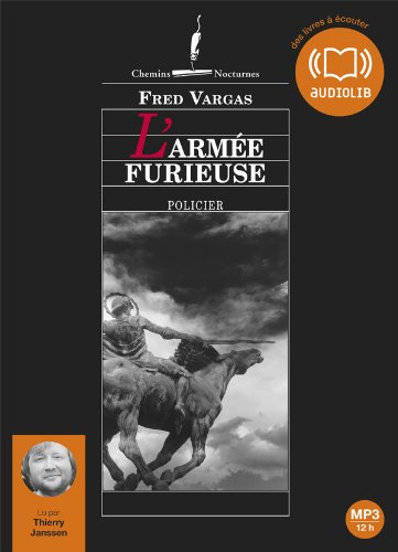 L'arme furieuse: Livre audio 2 CD MP3 - 500 Mo + 500 Mo (cc) par Fred Vargas