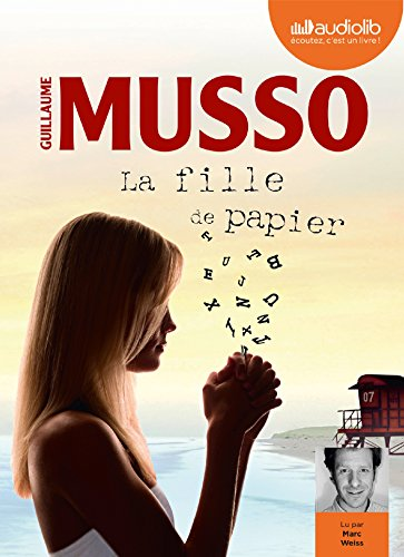 La Fille de papier: Livre audio 1 CD MP3 par Guillaume Musso