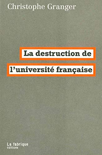 La destruction de l'université française