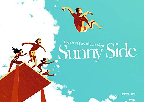 Sunny Side : The art of Pascal Campion