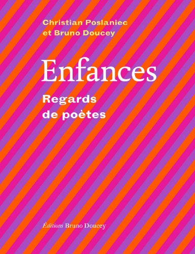 Enfances : Regards de poètes