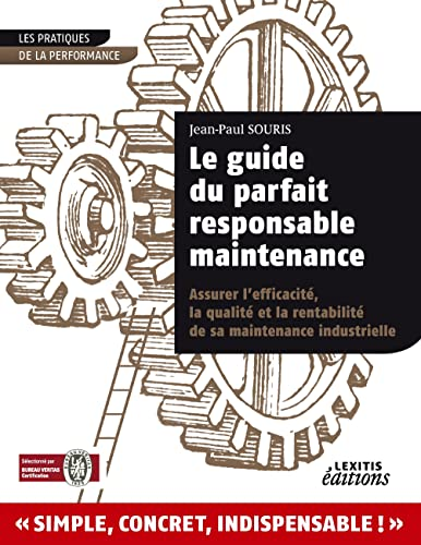 Le Guide du Parfait Responsable Maintenance par Jean-Paul Souris