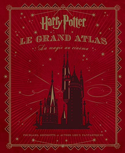 Harry Potter : Le Grand Atlas : La Magie au cinéma par Collectif