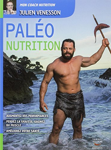 Paléo Nutrition par Julien Venesson
