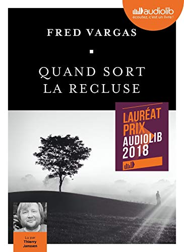 Quand sort la recluse - Prix Audiolib 2018: Livre audio 1 CD MP3