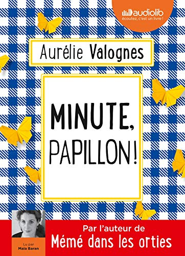 Minute, papillon !: Livre audio 1 CD MP3