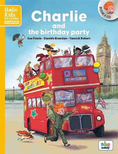 Charlie and the birthday party (Nouvelle édition)