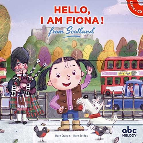 Hello, I am fiona from Scotland (Livre-CD)