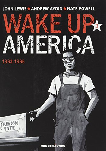 Wake up America, Tome 3 : 1963-1968 par Lewis Hohn et Aydin Andrew, Powel Nate