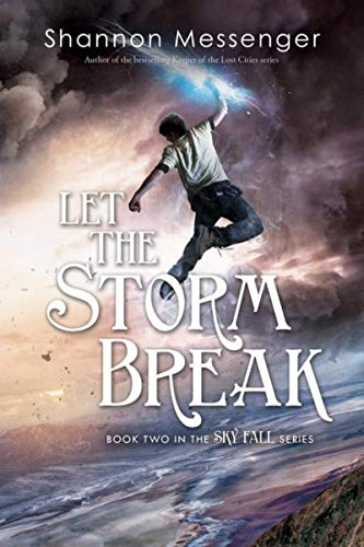 Let the Storm Break par Shannon Messenger
