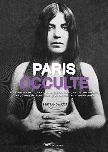 Paris occulte par Bertrand Matot