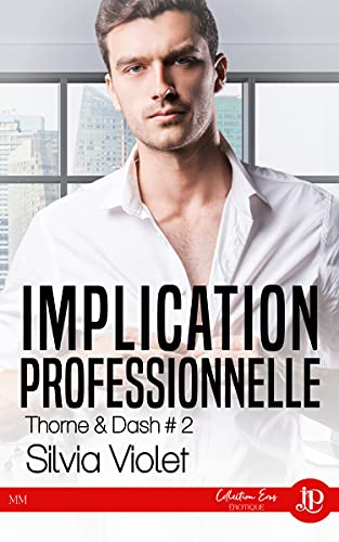 Implication personnelle: Thorne & Dash