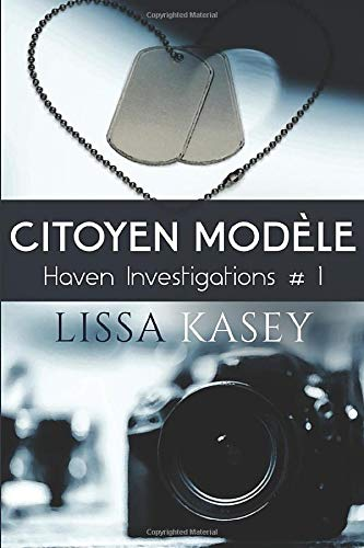 Citoyen modèle: Haven investigations #1